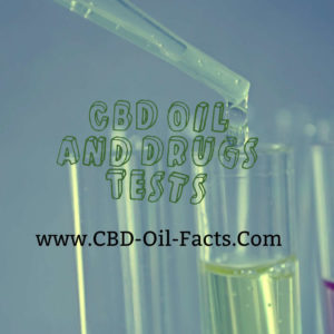 CBD Oil And Drugs Tests