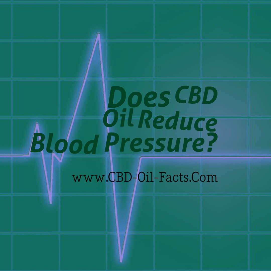 Does CBD Oil Reduce Blood Pressure?