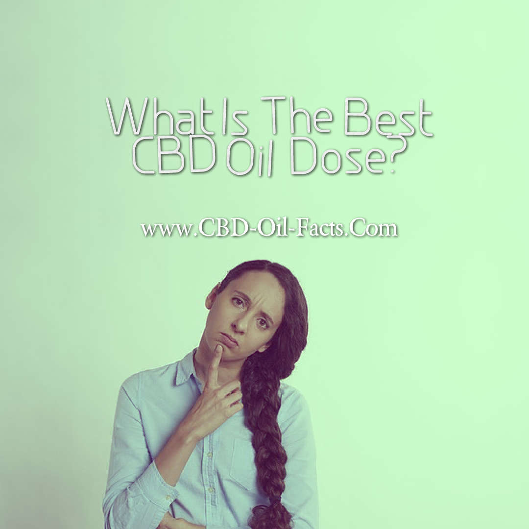 What Is The Best CBD Oil Dose?